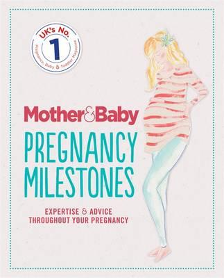 win a copy of mother baby s pregnancy milestones book